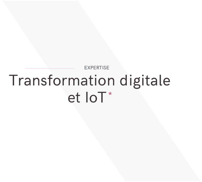 Transformation digitale et IoT